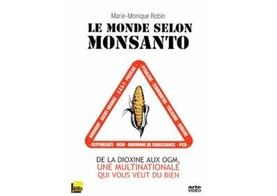 Le Monde selon Monsanto