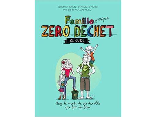 Famille Zéro Déchet – Ze guide
