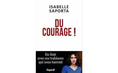 Du courage ! Isabelle Saporta