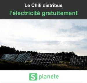 le chili distribue l'électricité gratuitement