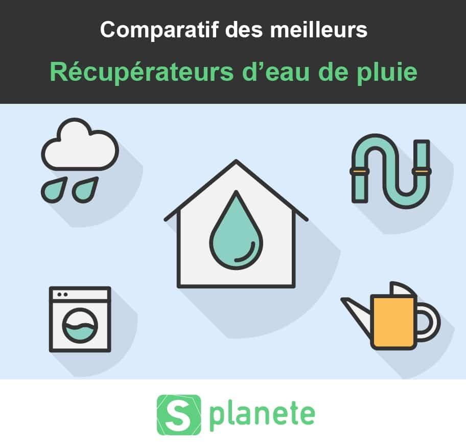 comparatifs des récupérateur d'eau de pluie