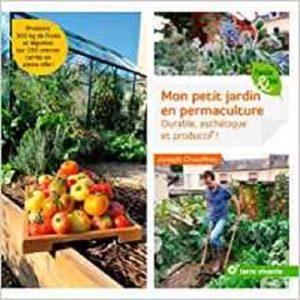 Livre mon petit jardin en permaculture de Joseph Chauffrey